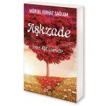 Adem ile Havva'dan Sonraki İlk Aşkı Anlatan Kitap; AŞKZADE